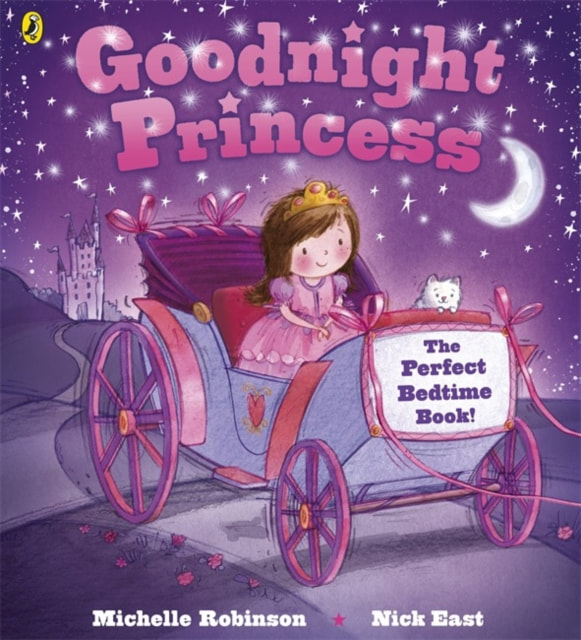 Front cover for Goodnight Princess. A little princess and her pet cat are riding in a pretty royal carriage in front of a starlit sky with a crescent moon.