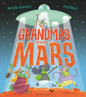 Front cover of Grandmas From Mars. A flying saucer hovers in the dark night sky, sending down beams of light to illuminate four green aliens dressed in wigs, cardigans and handbags.