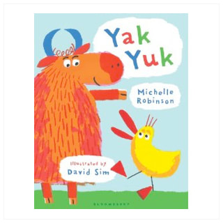 Front cover of Yak Yuk. A large orange yak is standing beside a much smaller yellow duck with a wide open beak. They are smiling.