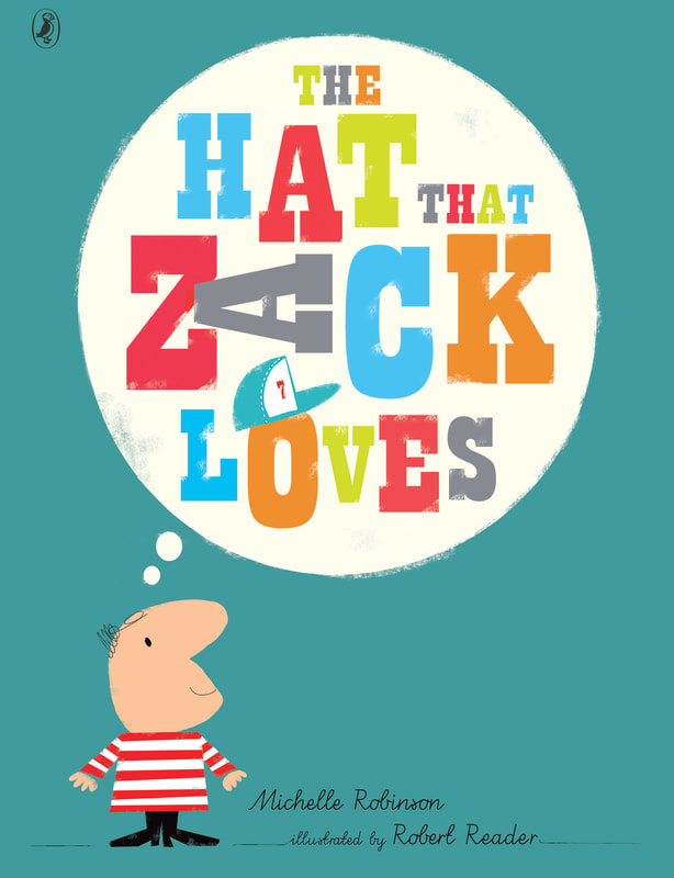 Front cover of The Hat That Zack Loves. The title is contained in a large thought bubble. The thought bubble comes off the head of Zack, a short human character in a striped shirt.